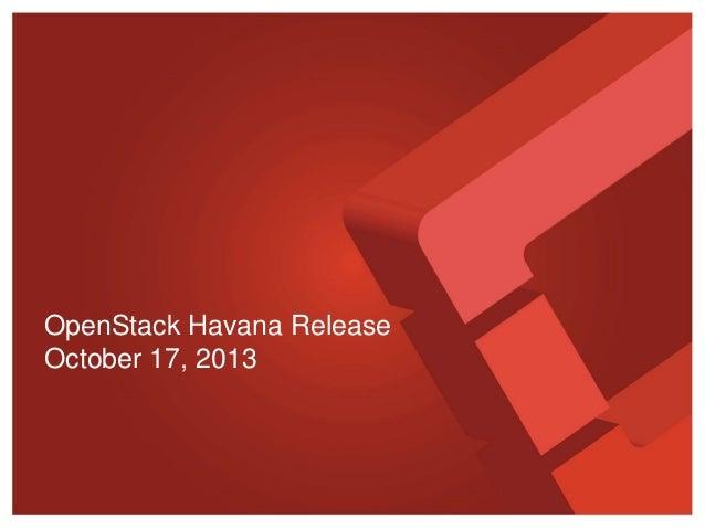 OpenStack Havana Release October 17, 2013