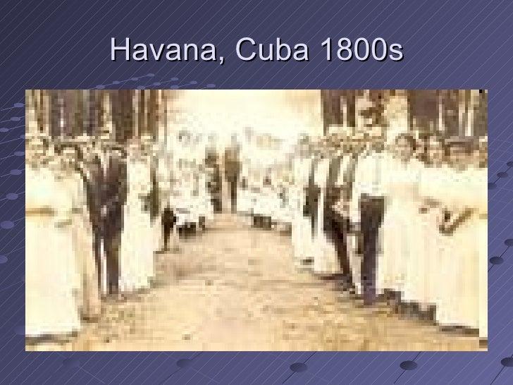 Havana, Cuba 1800s