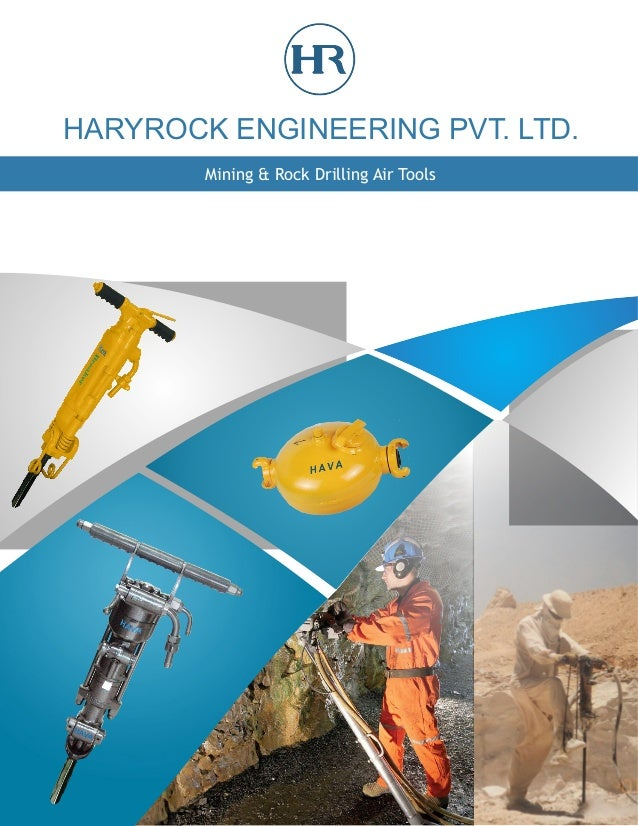 HARYROCK ENGINEERING PVT. LTD. Mining & Rock Drilling Air Tools