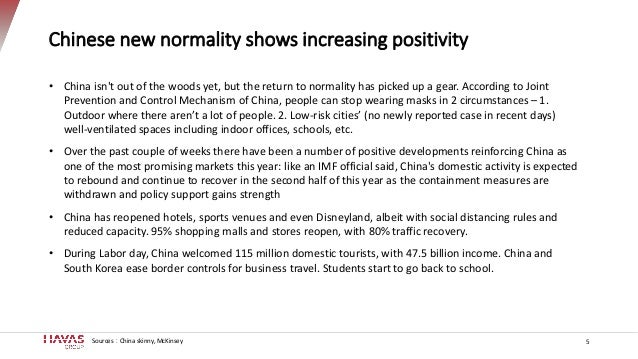 Chinese new normality shows increasing positivity 5 • China isn't out of the woods yet, but the return to normality has pi...