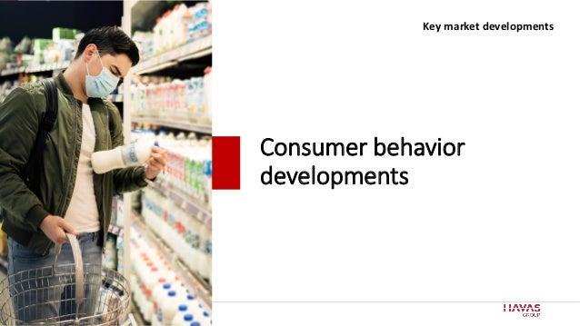 10 Consumer behavior developments Key market developments