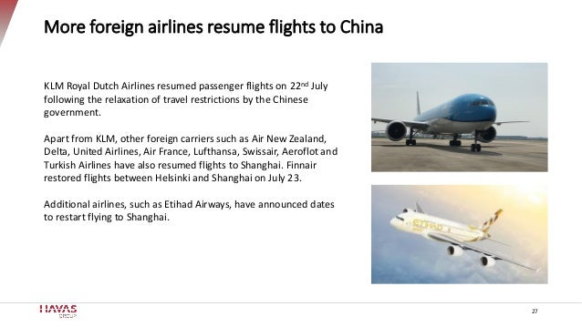 More foreign airlines resume flights to China 27 KLM Royal Dutch Airlines resumed passenger flights on 22nd July following...