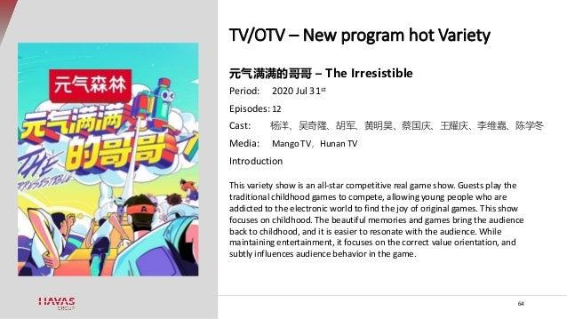 TV/OTV – New program hot Variety 64 元气满满的哥哥 – The Irresistible Period: 2020 Jul 31st Episodes: 12 Cast: 杨洋、吴奇隆、胡军、黄明昊、蔡国庆、...