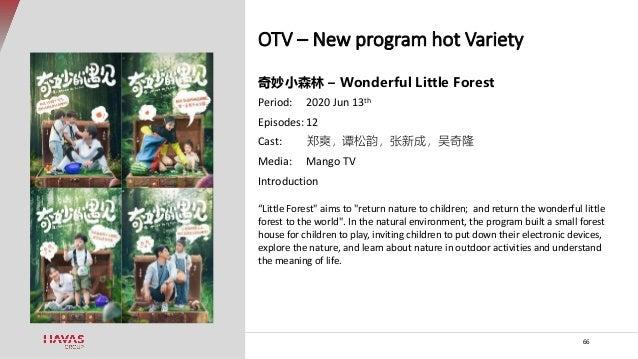 OTV – New program hot Variety 66 奇妙小森林 – Wonderful Little Forest Period: 2020 Jun 13th Episodes: 12 Cast: 郑爽,谭松韵,张新成,吴奇隆 M...