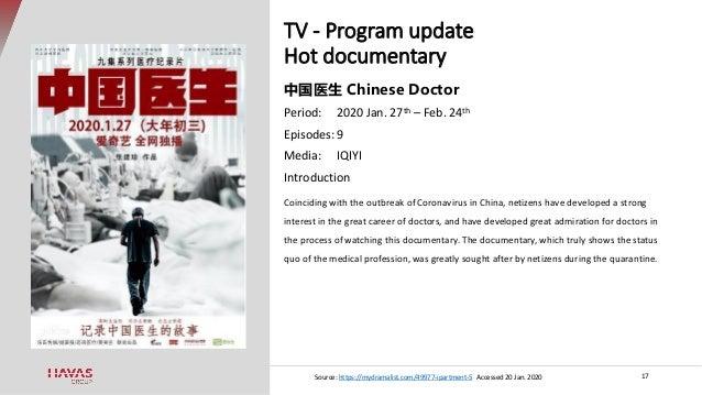 TV - Program update Hot documentary 17 中国医生 Chinese Doctor Period: 2020 Jan. 27th – Feb. 24th Episodes: 9 Media: IQIYI Int...