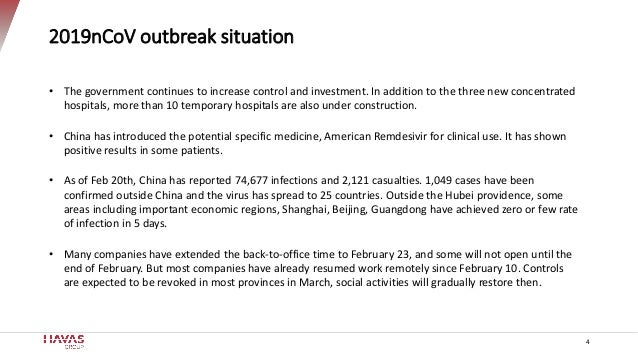 2019nCoV outbreak situation 4 • The government continues to increase control and investment. In addition to the three new ...