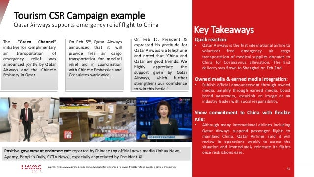 Key Takeaways Tourism CSR Campaign example Qatar Airways supports emergency relief flight to China Quick reaction: • Qatar...