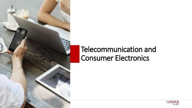 69 Telecommunication and Consumer Electronics