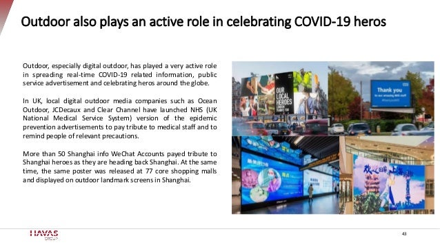 43 Outdoor also plays an active role in celebrating COVID-19 heros Outdoor, especially digital outdoor, has played a very ...