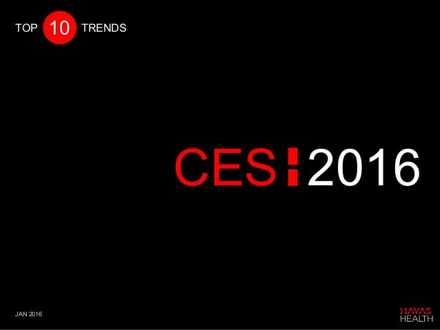 CES 2016 10TOP TRENDS JAN 2016