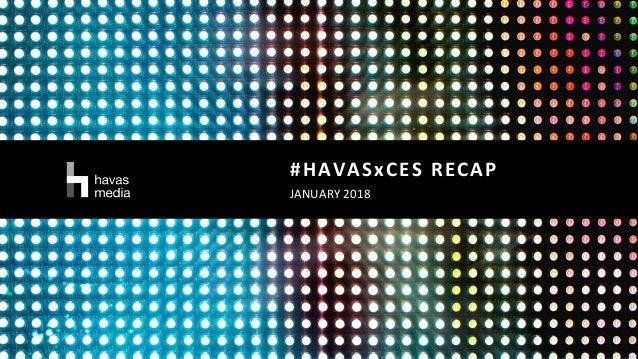 #HAVASxCES RECAP JANUARY 2018
