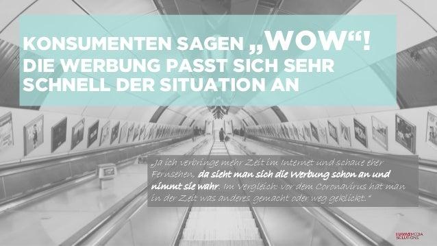"""KONSUMENTEN SAGEN """"WOW""""! DIE WERBUNG PASST SICH SEHR SCHNELL DER SITUATION AN """"Ja ich verbringe mehr Zeit im Internet und ..."""