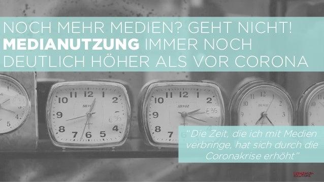 """NOCH MEHR MEDIEN? GEHT NICHT! MEDIANUTZUNG IMMER NOCH DEUTLICH HÖHER ALS VOR CORONA """"Die Zeit, die ich mit Medien verbring..."""