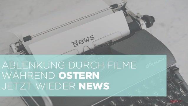 ABLENKUNG DURCH FILME WÄHREND OSTERN JETZT WIEDER NEWS