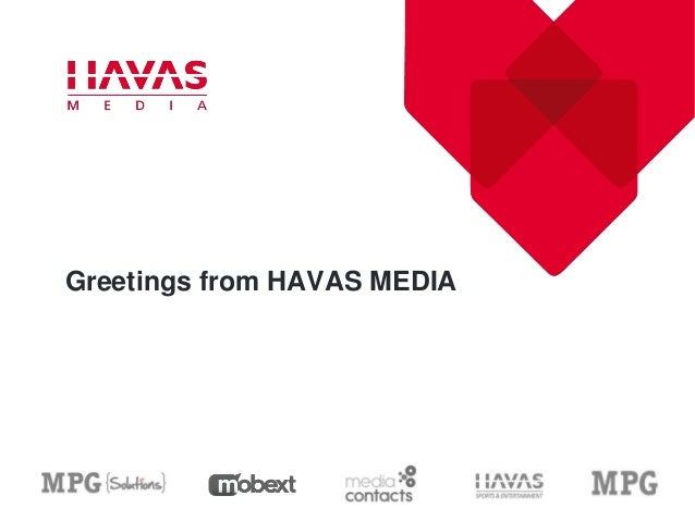 Greetings from HAVAS MEDIA