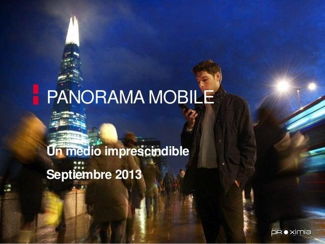 PANORAMA MOBILE Un medio imprescindible Septiembre 2013