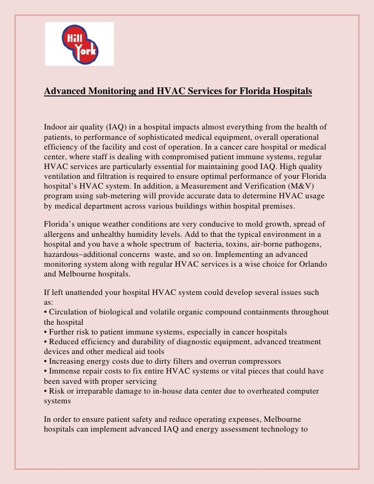 Advanced Monitoring and HVAC Services for Florida HospitalsIndoor air quality (IAQ) in a hospital impacts almost everythin...