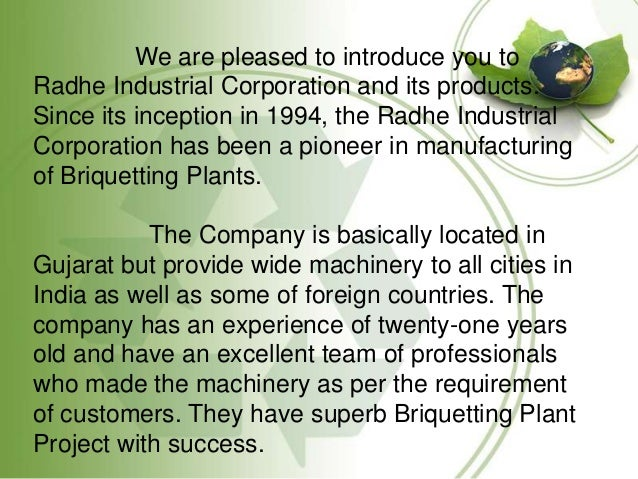 We are pleased to introduce you to Radhe Industrial Corporation and its products. Since its inception in 1994, the Radhe I...