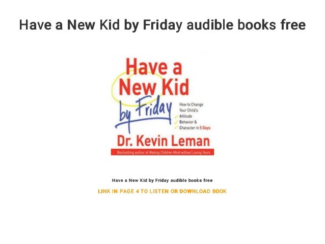 Have a New Kid by Friday audible books free