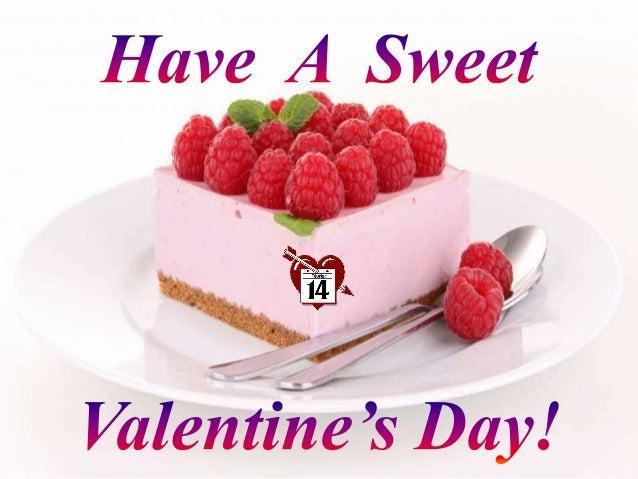 Have A Sweet Valentineu0027s Day. Images: InternetSoundtrack: Nana Mouskouri  U201cDe Coloresu201d Adriana ...