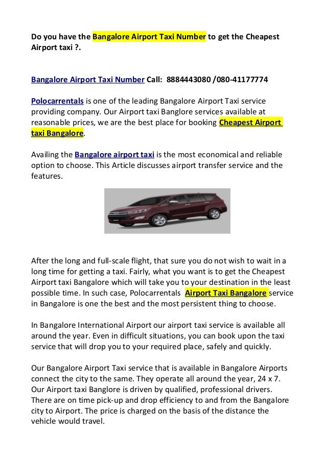Have bangalore airport taxi number to get cheapest airport
