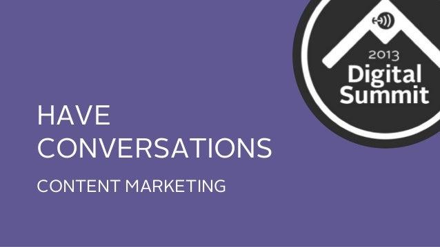 HAVE CONVERSATIONS CONTENT MARKETING