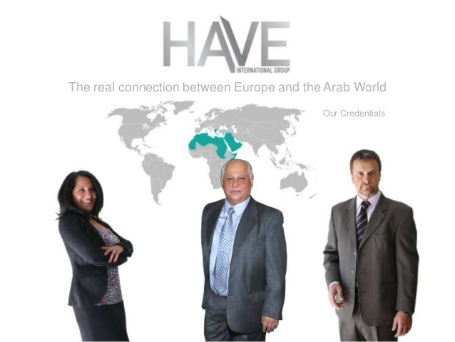 The real connection between Europe and the Arab World Our Credentials