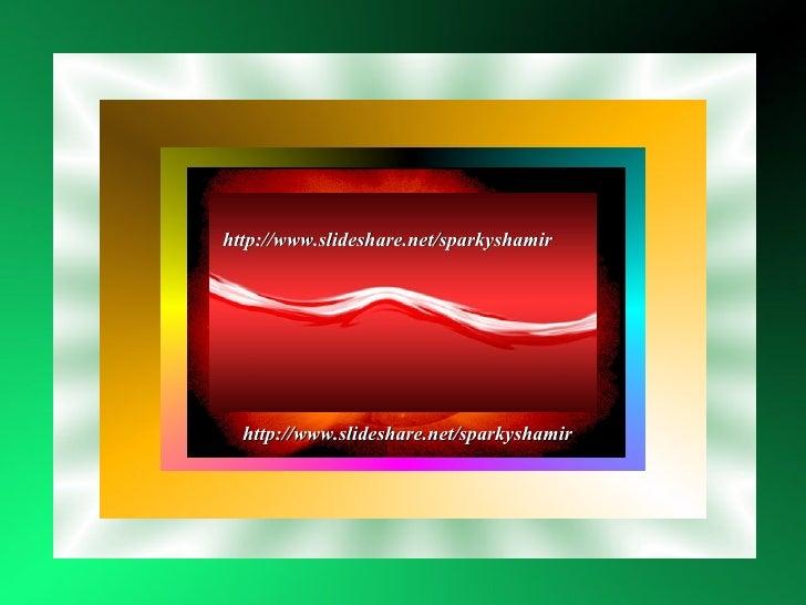 Have   I Told you Lately That I Love You!!!!! http://www.slideshare.net/sparkyshamir http://www.slideshare.net/sparkyshamir