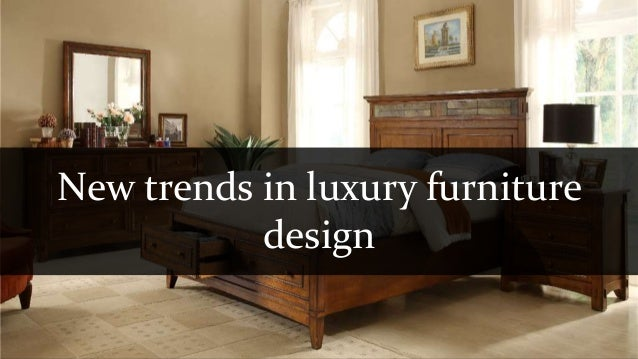 new trends in the luxury furniture sector