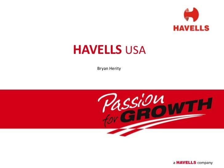 HAVELLS USA   Bryan Herity