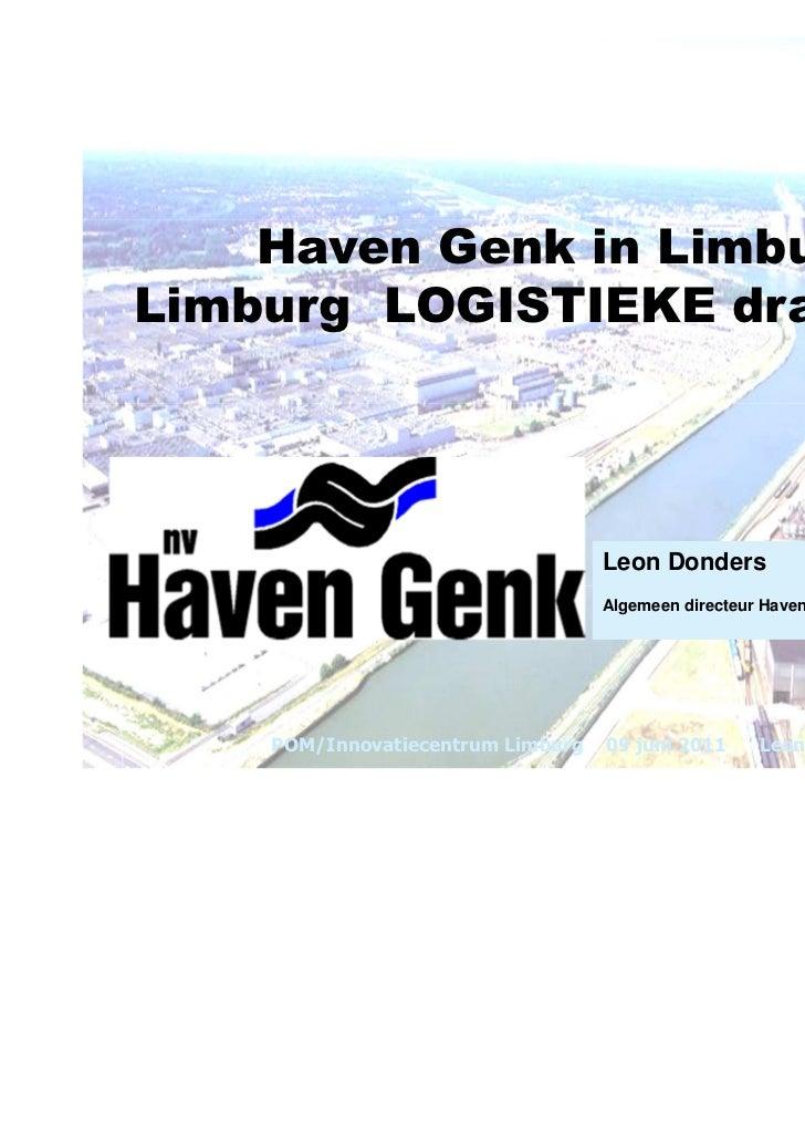 Haven Genk in Limburg,Limburg LOGISTIEKE draaischijf                                   Leon Donders                       ...