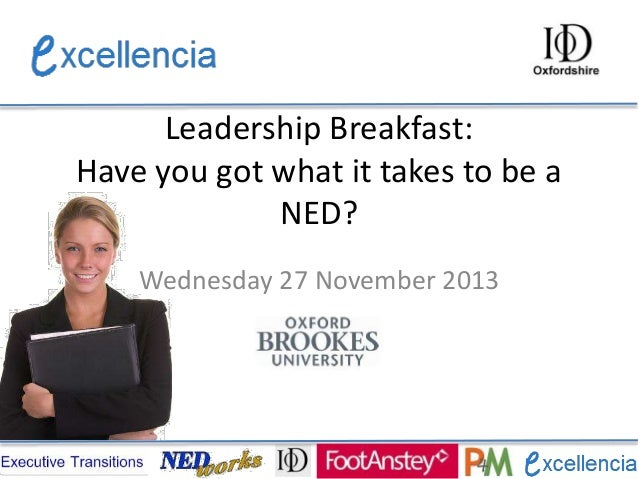 Leadership Breakfast: Have you got what it takes to be a NED? Wednesday 27 November 2013