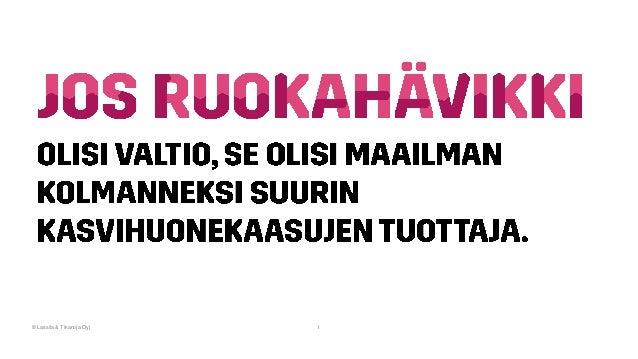 © Lassila & Tikanoja Oyj 1