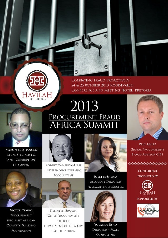 Combating Fraud Proactively 24 & 25 0ctober 2013 Roodevallei Conference and Meeting Hotel, Pretoria  2013  Procurement Fra...