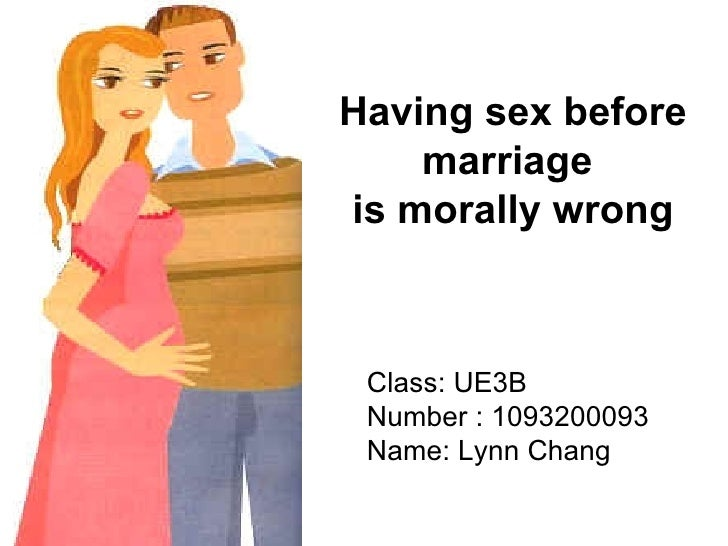 Premarital sex is wrong