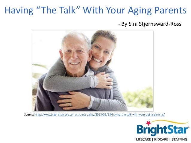 """Having """"The Talk"""" With Your Aging Parents Source: http://www.brightstarcare.com/st-croix-valley/2013/06/18/having-the-talk..."""