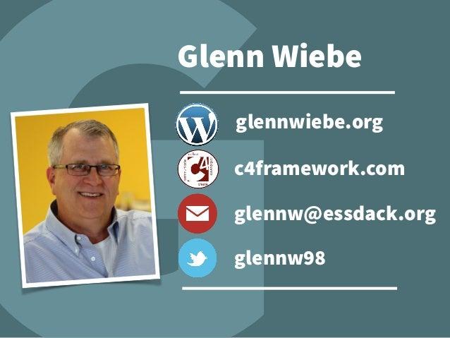 glennw@essdack.org glennw98 glennwiebe.org c4framework.com Glenn Wiebe