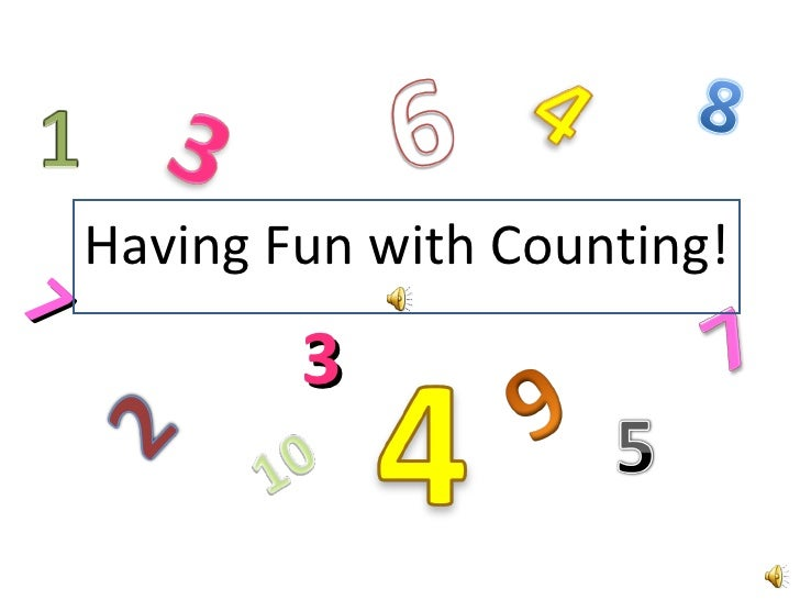 Having Fun with Counting! 3 7