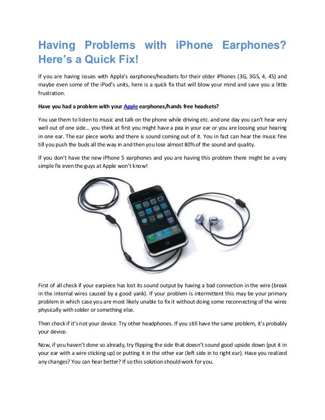 Having Problems with iPhone Earphones? Here's a Quick Fix! If you are having issues with Apple's earphones/headsets for th...