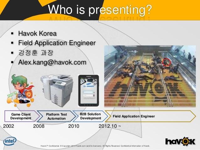[KGC2013] dynamic and realistic game development using Havok Middlewares Slide 2