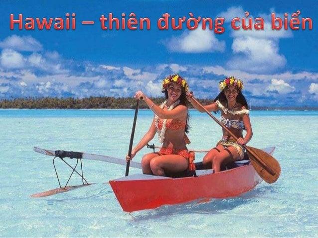 Được biết đến với tên là Trân Châu Đảo, được hình thành từ những ngọn núi lửa và dòng nham thạch nóng chảy bồi đắp, nên Ha...