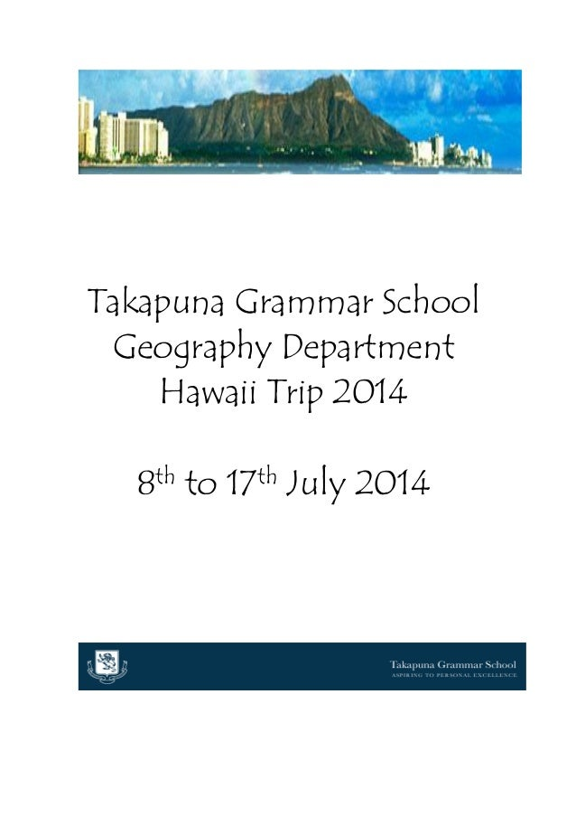 Takapuna Grammar School Geography Department Hawaii Trip 2014 8th to 17th July 2014