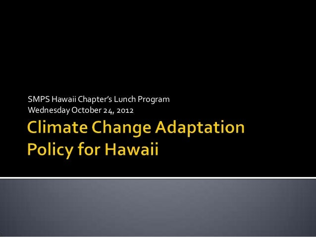 SMPS Hawaii Chapter's Lunch ProgramWednesday October 24, 2012