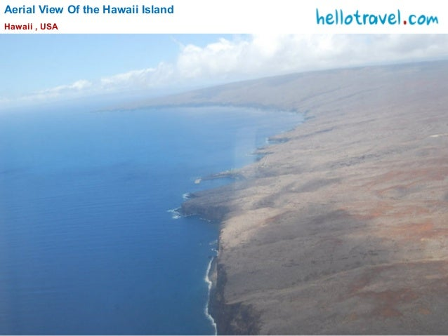 Aerial View Of the Hawaii Island Hawaii , USA