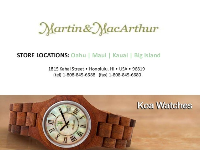 Hawaii Koa Wood From Weapons To Watches