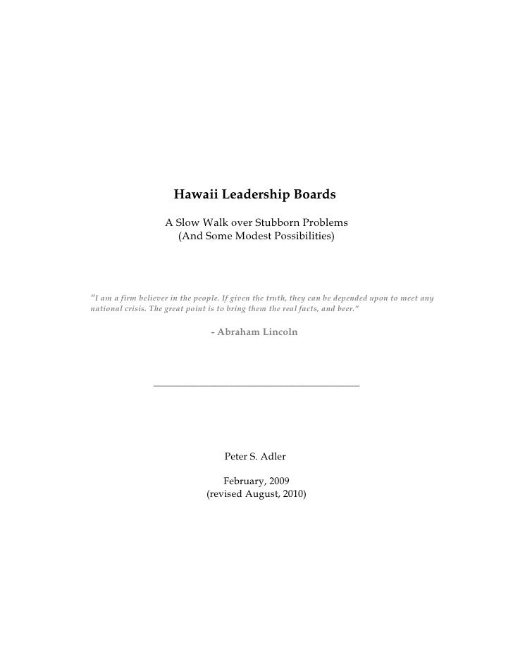 Hawaii Leadership Boards                       A Slow Walk over Stubborn Problems                        (And Some Modest ...