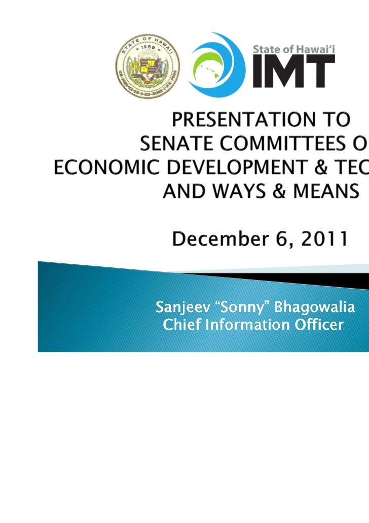 "Sanjeev ""Sonny"" Bhagowalia Chief Information Officer"