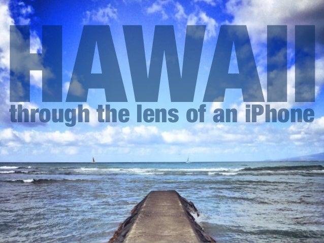 HAWAII through the lens of an iPhone