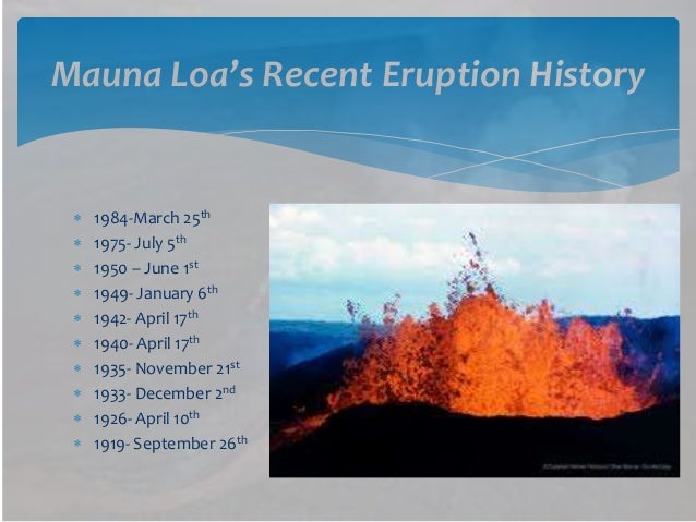 mauna loa eruptive history the preliminary Abstract radiocarbon dating of charcoal from beneath lava flows of mauna loa has provided the most detailed prehistoric eruptive chronology of any volcano on earth.