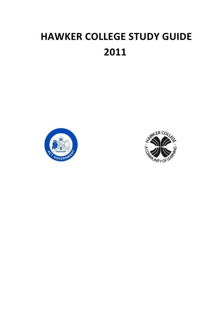 HAWKER COLLEGE STUDY GUIDE          2011